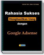 Gambar Ebook Rahasia Sukses Menghasilkan Uang dengan Google Adsense