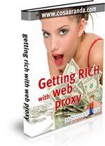 Gambar Ebook Getting Rich With Web Proxy (Panduan Sukses di Bisnis Web Proxy)