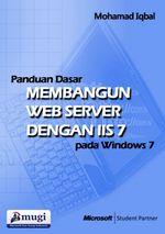 Gambar Ebook Panduan Dasar: Membangun Web Server dengan IIS 7 pada Windows 7