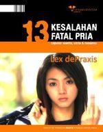 Gambar ebook 13 Kesalahan Fatal Pria Seputar Wanita Cinta dan Romansa