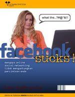 Gambar ebook Facebook Sucks Mengapa Online Social Networking Tidak Menguntungkan Percintaan Anda
