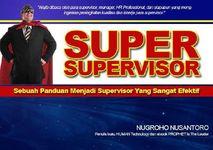 Gambar ebook Super Supervisor Panduan Menjadi Supervisor yang Sangat Efektif